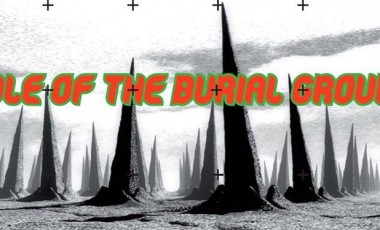 Riddle of the Burial Grounds