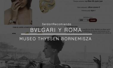 """Setdart recomienda; """"Bvlgari y Roma"""" en el Museo Thyssen-Bornemisza."""