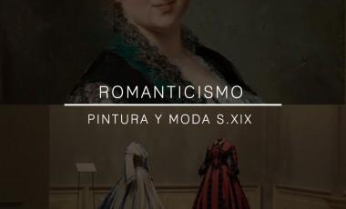 EL ROMANTICISMO. PINTURA Y MODA EN EL SIGLO XIX