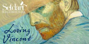 "Setdart recomienda: ""Loving Vincent"""